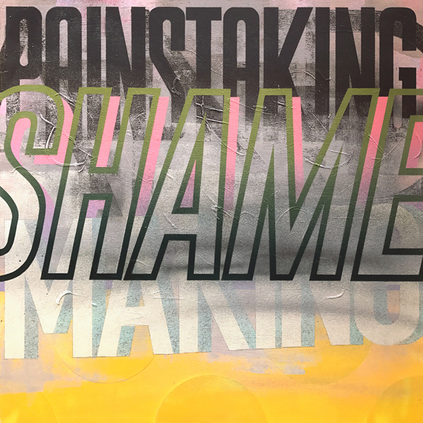Painstaking And Shame Making